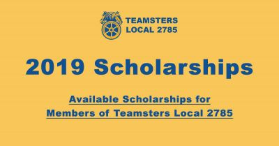 Teamsters 2785 Scholarships for 2019